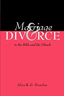 Marriage and Divorce in the Bible and the Church