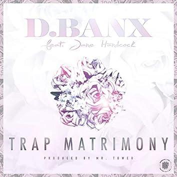 Trap Matrimony