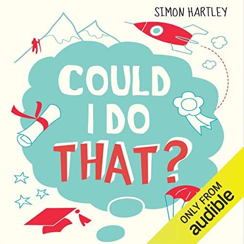 Could I Do That?                   Autor:                                                                                                                                 Simon Hartley                               Sprecher:                                                                                                                                 Glen McCready                      Spieldauer: 4 Std. und 14 Min.     Noch nicht bewertet     Gesamt 0,0