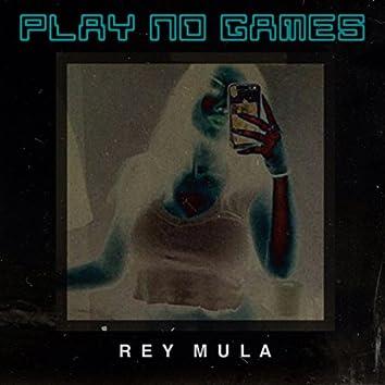 Play No Games