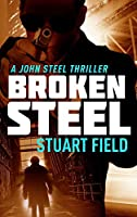 Broken Steel: Large Print Hardcover Edition