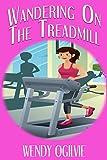Wandering on the Treadmill commercial treadmills Nov, 2020