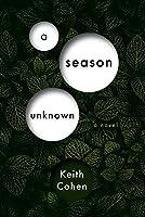 A Season Unknown