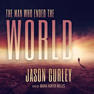 The Man Who Ended the World cover art
