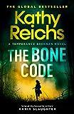 The Bone Code (A Temperance Brennan Novel, Band 20)