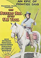 With Buffalo Bill on the U. P. Trail [DVD]