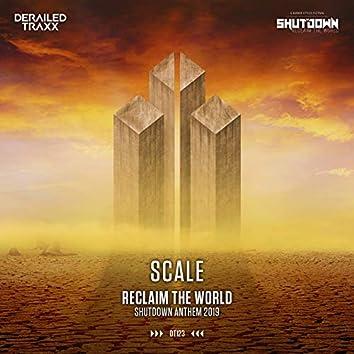 Reclaim The World (Shutdown Anthem 2019)
