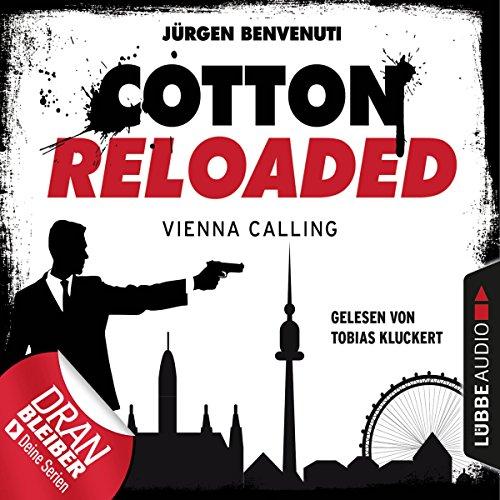 Vienna Calling     Cotton Reloaded 44              Autor:                                                                                                                                 Jürgen Benvenuti                               Sprecher:                                                                                                                                 Tobias Kluckert                      Spieldauer: 3 Std. und 3 Min.     72 Bewertungen     Gesamt 4,6