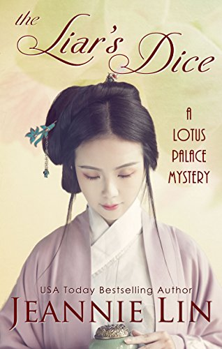 The Liar's Dice: A Lotus Palace Mystery (The Lotus Palace Mysteries) (English Edition)