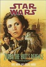 Zorba the Hutt's Revenge (Star Wars: Jedi Prince, Book 3)
