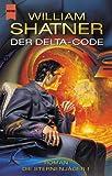 Die Sternenjäger 01. Der Delta- Code.