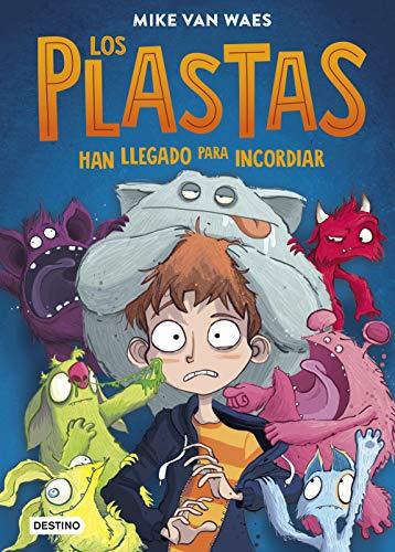 Los Plastas (Otros títulos La Isla del Tiempo) (Spanish Edition)