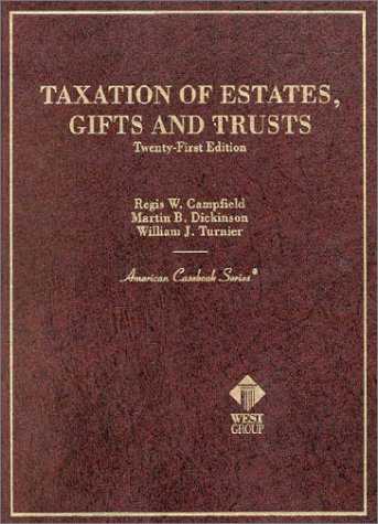 Image OfTaxation Of Estates, Gifts And Trusts (American Casebooks)