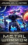 Metal Warrior: Steel Trap (Mech Fighter)