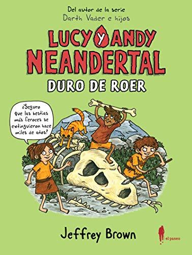 Lucy y Andy Neandertal: Duro de roer: 14 (de 9 a 99)
