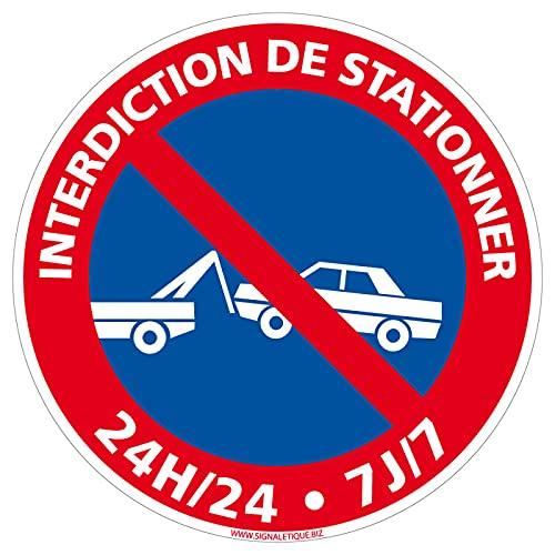 SIGNALETIQUE.BIZ - Panneau Interdiction De Stationner 24h/24 Et 7j/7 - Diamètre 240 mm - Plastique PVC de 1 mm