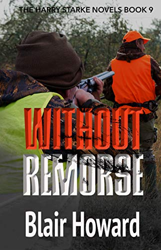 Without Remorse (The Harry Starke Novels Book 9)