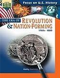 The Era of Revolution & Nation Forming (1760