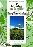30 balades en famille autour de Bourg-Saint-Maurice (Petites traces vertes)
