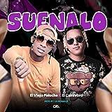 Suenalo (feat. El Viejo Peluche)