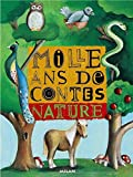 Mille ans de contes - Nature