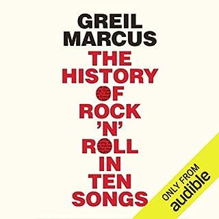 The History of Rock 'n' Roll in Ten Songs audiobook cover art