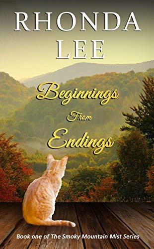 Beginnings From Endings: Book one of The Smoky Mountain Mist Series by [Rhonda Lee, Linda Chandler, Alexandra Harkins]