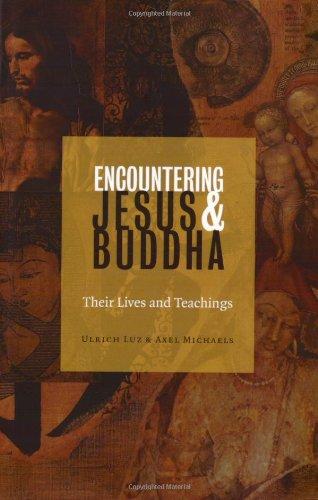 Encountering Jesus & Buddha: Their Lives and Teachings