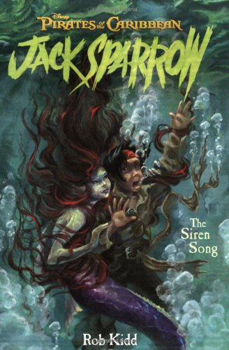 The Siren Song (Pirates of the Caribbean: Jack Sparrow #2)