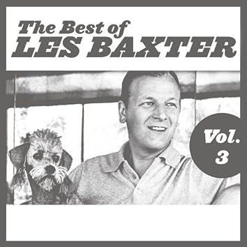 The Best of Les Baxter, Vol. 3
