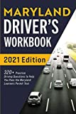Maryland Driver's Workbook: 320+ Practice Driving Questions to Help You Pass the Maryland Learner's Permit Test