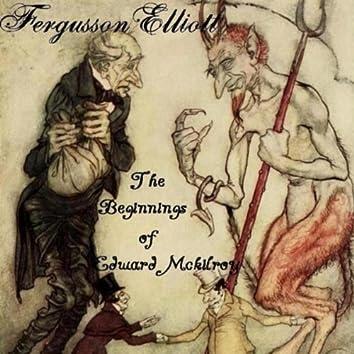 The Beginnings of Edward Mckilroy