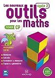 Les Nouveaux Outils pour les Maths CP (2016) - Fichier de l'élève