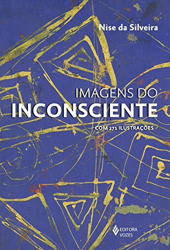 Imagens do inconsciente: Com 271 ilustrações