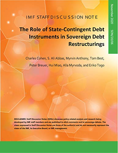The Role of State-Contingent Debt Instruments in Sovereign Debt Restructurings (English Edition)