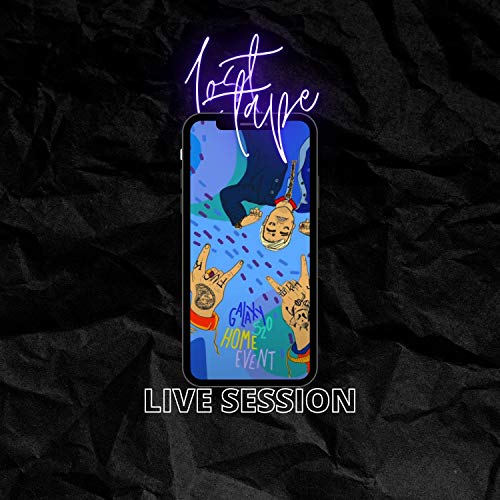 Lost Tape Live Session (Samsung Home Event) [Explicit]