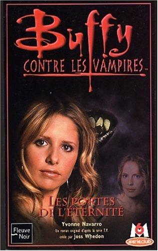 Buffy contre les Vampires, tome 37 : Les Portes de l'éternité