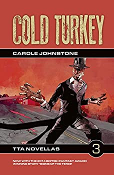 Cold Turkey by Carole Johnstone Horrible Monday Science Fiction Book Reviews