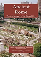 Ancient Rome: The Archaeology of the Eternal City (Monograph, 54) by J. C. Coulston Hazel Dodge(2000-12-01)