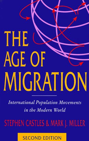The Age of Migration; Second Edition: International Population Movements in the Modern World