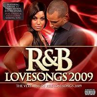 R&B Lovesongs 2009: the Very Best of R&B Lovesongs 2009