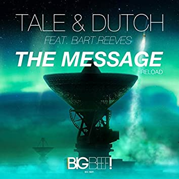 The Message (Reload) (feat. Bart Reeves)