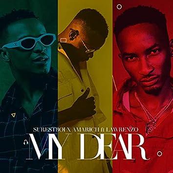 My Dear (feat. Lawrenzo)