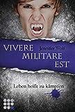 Die Sanguis-Trilogie 2: Vivere militare est - Leben heißt zu kämpfen (2)