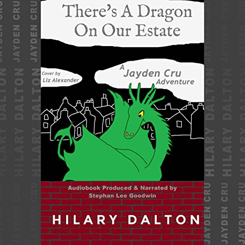 There's a Dragon on Our Estate audiobook cover art