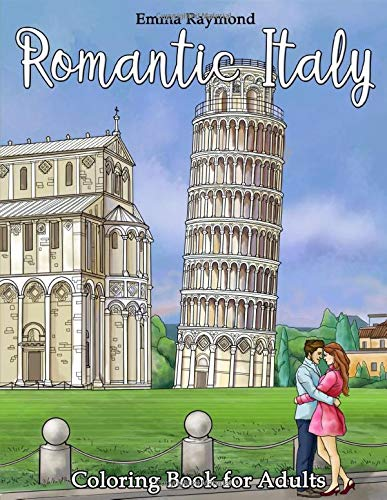 Romantic Italy Coloring Book for Adults (Fantastic Places)