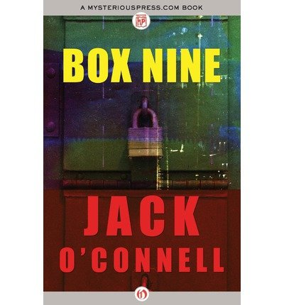 { BOX NINE (QUINSIGAMOND) - IPS } By O'Connell, Jack ( Author ) [ May - 2013 ] [ Paperback ]