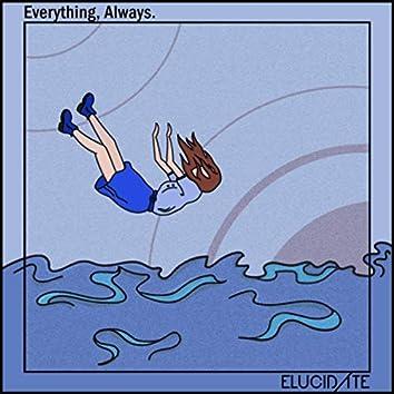 Everything, Always. (Single)