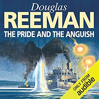 The Pride and the Anguish                   By:                                                                                                                                 Douglas Reeman                               Narrated by:                                                                                                                                 David Rintoul                      Length: 10 hrs and 28 mins     27 ratings     Overall 4.4