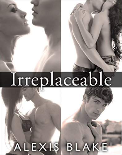 Irreplaceable - Complete Series (English Edition)